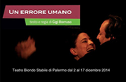 Un errore umano al Teatro Biondo Stabile di Palermo Il 16 e il 17 dicembre incassi devoluti a Telejato